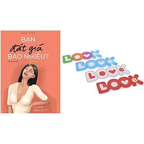 Bạn Đắt Giá Bao Nhiêu (Tặng Kèm Bộ Bookmark TiKi Love Books)