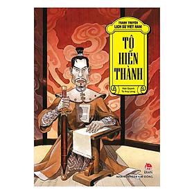 Tranh Truyện Lịch Sử Việt Nam: Tô Hiến Thành(Tái Bản 2018)