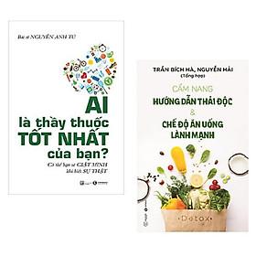 Combo 2 cuốn sách Y học giúp bạn chăm sóc tốt sức khỏe của mình: Ai Là Thầy Thuốc Tốt Nhất Của Bạn? - Có Thể Bạn Sẽ Giật Mình Khi Biết Sự Thật + Chế Độ Ăn Giảm Cân Và Kiểm Soát Tiểu Đường