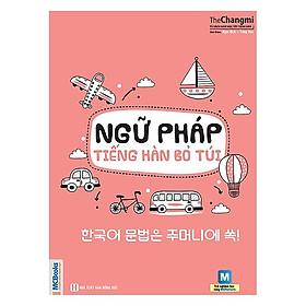 Ngữ Pháp Tiếng Hàn Bỏ Túi (Kèm Bút)