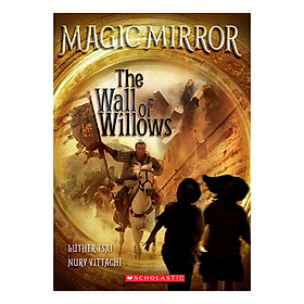 Magic Mirror Book 4: The Wall Of Willows