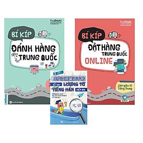 Sách Bí Kíp Làm Giàu Từ Tiếng Trung - Đặt Hàng Online Và Đánh Hàng Trung Quốc (Tặng Cuốn Sách Sổ Tay Lượng Từ Tiếng Hán Hiện Đại)
