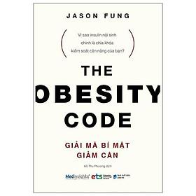 Sách -  Giải Mã Bí Mật Giảm Cân - The Obesity Code