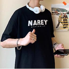 Áo thun Tay lỡ Nam Nữ Form Rộng In decal N.A.R.E.Y màu đen Trùm Unisex vải cotton thích hợp đi chơi