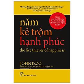 Năm Kẻ Trộm Hạnh Phúc - The Five Thieves Of Happiness