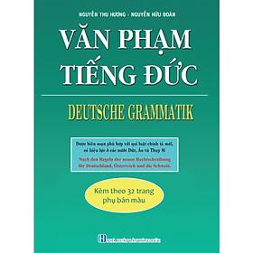 Văn Phạm Tiếng Đức - Deutsche Grammatik (Kèm Theo 32 Trang Phụ Bản Màu)