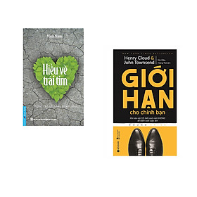 Combo 2 cuốn sách: Hiểu Về Trái Tim + Giới Hạn Cho Chính Bạn