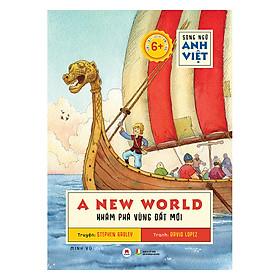 Song Ngữ Anh Việt  A New World - Khám Phá Vùng Đất Mới
