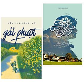 Combo 2 Cuốn Sách Văn Học Hay: Hẹn Hò Với Châu Âu + Gái Phượt (tặng kèm bookmark thiết kế aha)