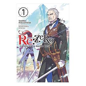 Re:ZERO - Starting Life in Another World - Volume 07 (Light Novel) (Illustration by Shinichirou Otsuka)