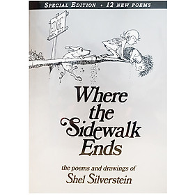 Where The Sidewalk Ends: Poems And Drawings - Tận Cùng Nơi Lối Đi Này