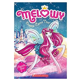 Melowy Book 1: Dreams Come True