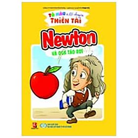Tô Màu Kể Chuyện Thiên Tài - Newton Và Quả Táo Rơi