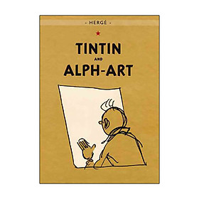 The Adventures of Tintin: Tintin and Alph-Art