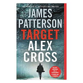 Target: Alex Cross (Book 26 of 26 in the Alex Cross Series) (James Patterson)