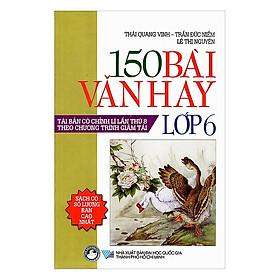 150 Bài Văn Hay Lớp 6