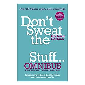 Don't Sweat The Small Stuff...