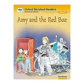 Oxford Storyland Readers New Edition 9: Amy And The Red Box