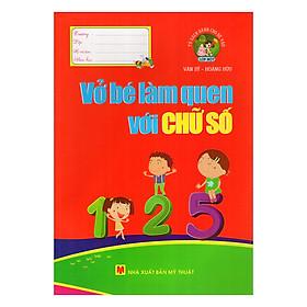 TSDCBVL1 - Vở Bé Làm Quen Với Chữ Số
