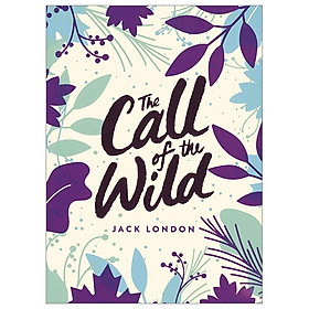 The Call Of The Wild: Green Puffin Classics