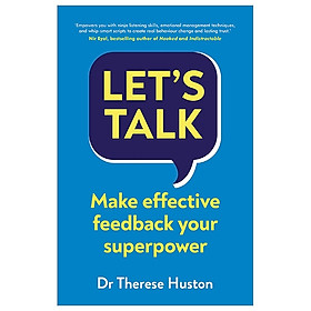 Let's Talk: Make Effective Feedback Your Superpower
