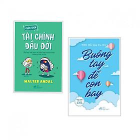 Combo 2 cuốn Cuốn Sách Tài Chính Đầu Đời+Buông Tay Để Con Bay - Giải Pháp Để Con Tự Lập Và Mẹ Tự Do( Tặng kèm bookmark thiết kế)