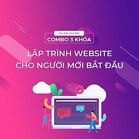 Bộ 3 khóa học lập trình website cho người mới bắt đầu