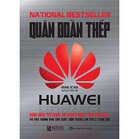 Quân Đoàn Thép Huawei (tặng kèm bookmark PS)
