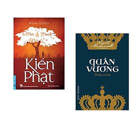 Combo 2 cuốn sách: Kiến Phật +  Quân Vương Thuật Cai Trị