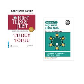 Combo 2 cuốn sách: Tư Duy Tối Ưu - First Things First + 20 phút hội họp hiệu quả