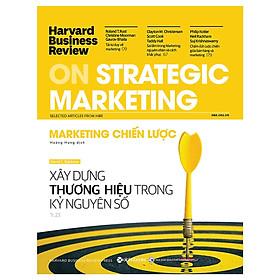 Tủ Sách Dành Cho Doanh Nhân: HBR On Strategic Marketing - Marketing Chiến Lược; Tặng Sổ Tay Giá Trị (Khổ A6 Dày 200 Trang)
