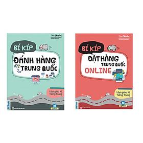 Combo Sách Bí Kíp Làm Giàu Từ Trung Quốc - Đặt Hàng Online Và Đánh Hàng Trung Quốc