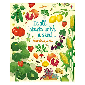 Sách tiếng Anh - Usborne It all starts with a seed… how food grows
