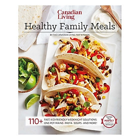 Canadian Living: Healthy Family Meals