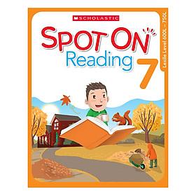 Scholastic Spot On Reading 7