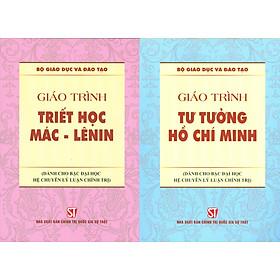 Combo 2 cuốn Giáo Trình Triết Học Mác – Lênin + Giáo Trình Tư Tưởng Hồ Chí Minh (Dành Cho Bậc Đại Học HỆ CHUYÊN Lý Luận Chính Trị)
