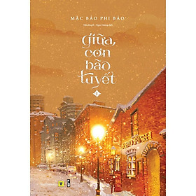 Sách - Giữa Cơn Bão Tuyết (Trọn bộ 2 tập) (tặng kèm bookmark)