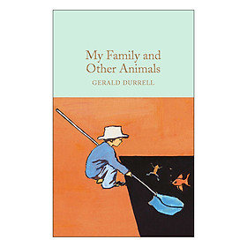 My Family and Other Animals - Macmillan Collector's Library (Hardback)