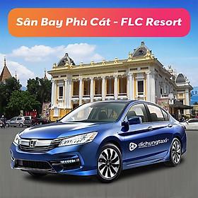 Voucher Xe 4 Chỗ Đưa / Đón Sân Bay Phù Cát - FLC Resort