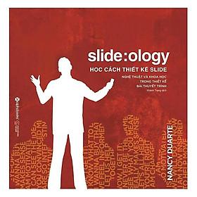 Sách - Slideology: Học cách thiết kế slide