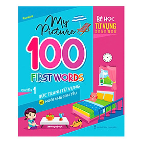 My Picture - 100 First Words - Bức Tranh Từ Vựng Về Ngôi Nhà Con Yêu