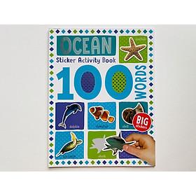 100 Ocean Sticker Activity Book - Miếng Chủ Đề 100 Từ Vựng Đầu Tiên Về Biển Cả Cho Bé.