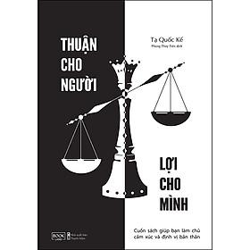 Thuận Cho Người Lợi Cho Mình