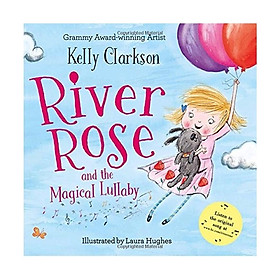 River Rose And Magical Lullaby
