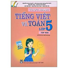 Thực Hành Tiếng Việt Và Toán Lớp 5 - Tập 2 (2021)
