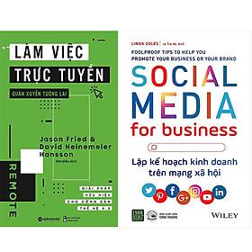 Combo 2 Cuốn Sách:  Làm Việc Trực Tuyến Quán Xuyến Tương Lai+ Social Media For Business - Lập Kế Hoạch Kinh Doanh Trên Mạng Xã Hội