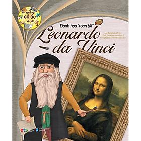 Những Bộ Óc Vĩ Đại Danh Họa Toàn Tài Leonardo Da Vinci