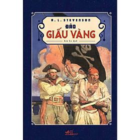 Sách Văn Học Kinh Điển Thế Giới :  Đảo Giấu Vàng / Nguồn Cảm Hứng Cho Nhiều Tác Phẩm