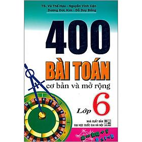 400 Bài Toán Cơ Bản Và Mở Rộng Lớp 6