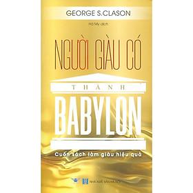 Người Giàu Có Thành Babylon - Cuốn Sách Làm Giàu Hiệu Quả
